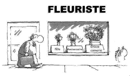 humour : dites le avec des fleurs… | bouzou's weblog