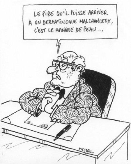 Dermatologue malchanceux
